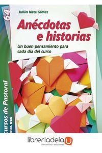 ag-anecdotas-e-historias-un-buen-pensamiento-para-cada-dia-del-curso-9788490231999