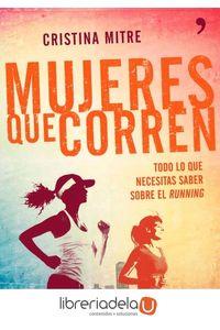 ag-mujeres-que-corren-todo-lo-que-necesitas-saber-sobre-el-running-9788499983943