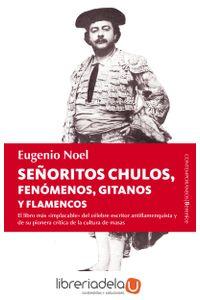 ag-senoritos-chulos-fenomenos-gitanos-y-flamencos-9788415441465