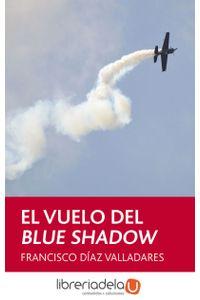 ag-el-vuelo-del-blue-shadow-9788468309521