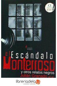 ag-el-escandalo-monterroso-y-otros-relatos-negros-ediciones-rubeo-9788494662584