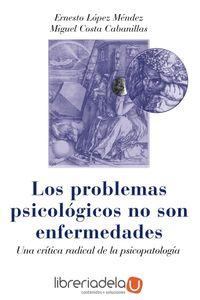 ag-los-problemas-psicologicos-no-son-enfermedades-una-critica-radical-de-la-psicopatologia-9788436829884