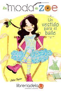 ag-la-moda-de-zoe-3-un-vestido-para-el-baile-9788467861464