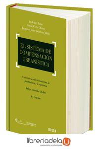 ag-el-sistema-de-compensacion-urbanistica-una-vision-a-traves-de-la-doctrina-la-jurisprudencia-y-la-experiencia-9788416018987