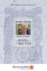 ag-la-senda-de-los-rectos-mesilat-lesharim-9788415968641