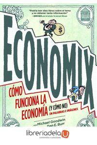 ag-economix-como-funciona-la-economia-y-como-no-en-palabras-e-imagenes-9788497859820