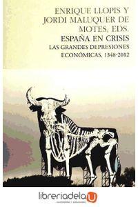 ag-espana-en-crisis-las-grandes-depresiones-economicas-1348-2012-9788493986384
