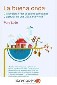 ag-la-buena-onda-claves-para-crear-espacios-saludables-y-disfrutar-de-una-vida-sana-y-feliz-9788425350535