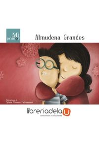 ag-mi-primer-almudena-grandes-adios-martinez-9788420414171