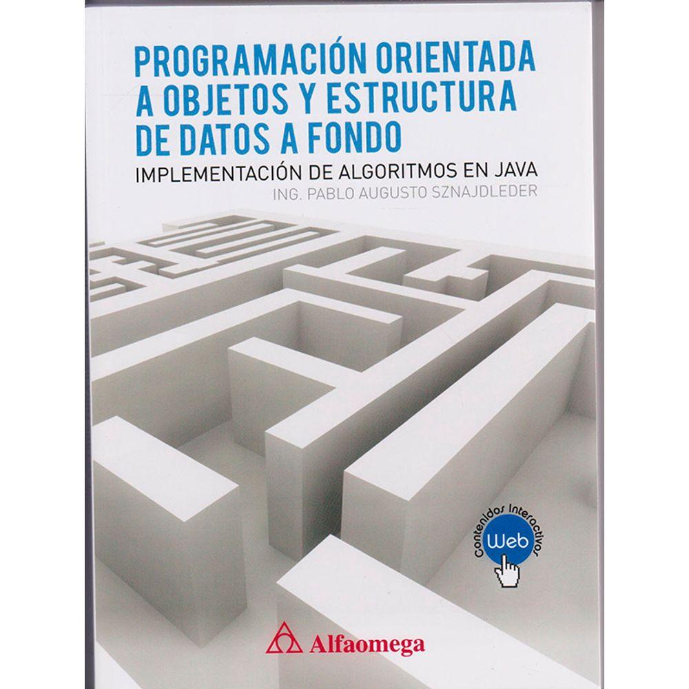 Programación Orientada A Objetos Y Estructura De Datos A Fondo Implementación De Algoritmos En Java