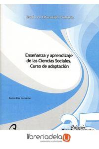 ag-ensenanza-y-aprendizaje-de-las-ciencias-sociales-curso-de-adaptacion-9788490420423