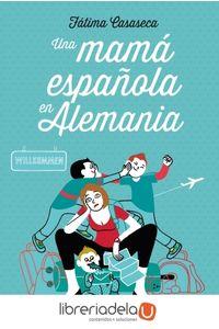 ag-una-mama-espanola-en-alemania-9788408112549