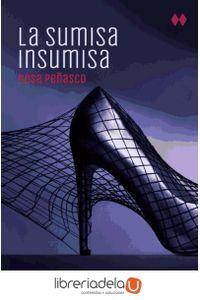 ag-la-sumisa-insumisa-9788466327343