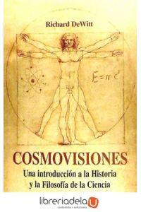 ag-cosmovisiones-una-introduccion-a-la-historia-y-la-filosofia-de-la-ciencia-9788415216612