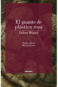 lib-el-guante-de-plastico-rosa-marisma-9788417318031