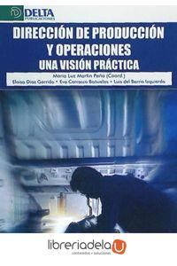 ag-direccion-de-produccion-y-operaciones-una-vision-practica-9788415581352