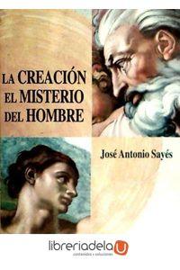 ag-la-creacion-el-misterio-del-hombre-9788499251042