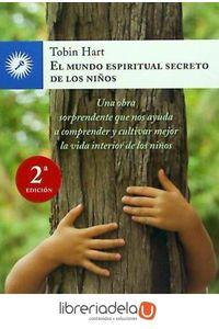 ag-el-mundo-espiritual-secreto-de-los-ninos-una-obra-sorprendente-que-nos-ayuda-a-comprender-y-cultivar-mejor-la-vida-interior-de-los-ninos-9788495496966