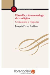 ag-filosofia-y-fenomenologia-de-la-religion-cristianismo-y-religiones-9788498408263