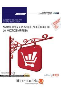ag-marketing-y-plan-de-negocio-de-la-microempresa-cuaderno-del-alumno-certificados-de-profesionalidad-creacion-y-gestion-de-microempresas-editorial-cep-sl-9788468176345