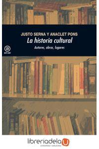 ag-la-historia-cultural-autores-obras-lugares-9788446037507