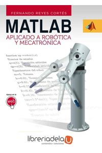 ag-matlab-aplicado-a-robotica-y-mecatronica-9788426718365