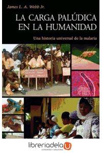 ag-la-carga-paludica-en-la-humanidad-una-historia-universal-de-la-malaria-9788437090542