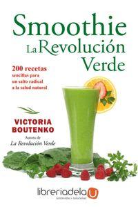 ag-smoothie-la-revolucion-verde-200-recetas-sencillas-para-un-salto-radical-a-la-salud-natural-9788484454403