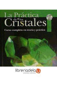 ag-la-practica-de-los-cristales-curso-completo-en-teoria-y-practica-9788495973788