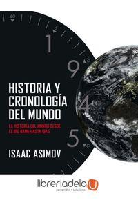 ag-historia-y-cronologia-del-mundo-la-historia-del-mundo-desde-el-big-bang-hasta-1945-9788434407268