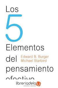ag-los-5-elementos-del-pensamiento-efectivo-9788449328442