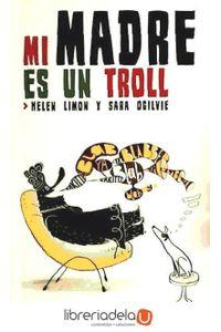 ag-mi-madre-es-un-troll-9788494047909