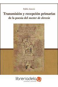 ag-transmision-y-recepcion-primarias-de-la-poesia-del-mester-de-clerecia-9788437090665