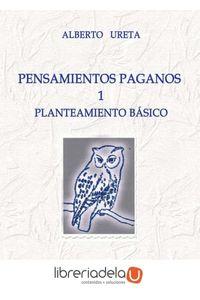 ag-pensamientos-paganos-planteamiento-basico-9788415676454