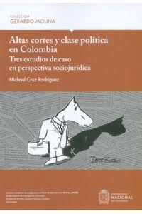 Altas-cortes-y-clase-politica-en-colombia-9789587832891-unal