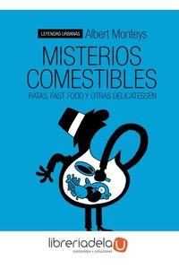 ag-misterios-comestibles-ratas-fast-food-y-otras-delicatessen-9788415685715