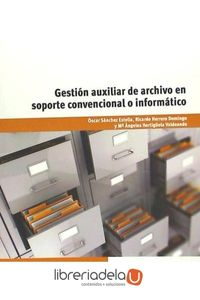 ag-gestion-auxiliar-de-archivo-en-soporte-convencional-o-informatico-9788428327725