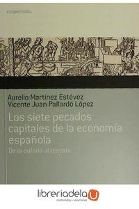 ag-los-siete-pecados-capitales-de-la-economia-espanola-de-la-euforia-al-rescate-9788484596813