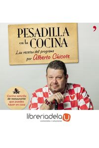 ag-pesadilla-en-la-cocina-las-recetas-del-programa-por-alberto-chicote-9788499982687
