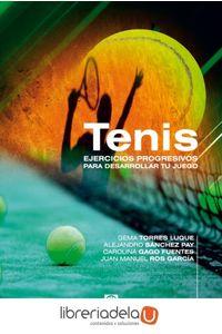 ag-tenis-ejercicios-progresivos-para-desarrollar-tu-juego-9788499101767
