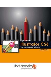 ag-aprender-illustrator-cs6-con-100-ejercicios-practicos-9788426718778
