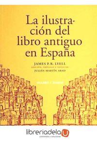 ag-la-ilustracion-del-libro-antiguo-en-espana-9788478952878