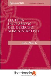 ag-lectura-de-clasicos-del-derecho-administrativo-9788484086734