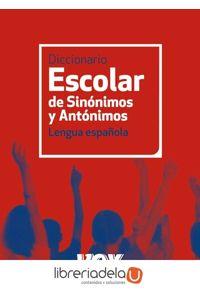 ag-diccionario-escolar-de-sinonimos-y-antonimos-9788499740423