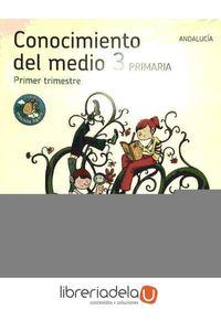 ag-los-caminos-del-saber-conocimiento-del-medio-3-educacion-primaria-andalucia-9788483052730