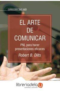 ag-el-arte-de-comunicar-pnl-para-hacer-presentaciones-eficaces-9788493917258