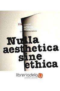 ag-nulla-aesthetica-sine-ethica-11-biennal-martinez-guerricabeitia-celebrada-en-febrero-y-marzo-de-2012-9788437088075