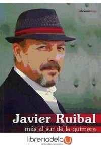 ag-javier-ruibal-mas-al-sur-de-la-quimera-9788493848347
