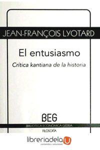 ag-el-entusiasmo-critica-kantiana-de-la-historia-9788497846349