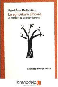 ag-la-agricultura-africana-un-presente-de-cambios-y-desafios-9788483196694